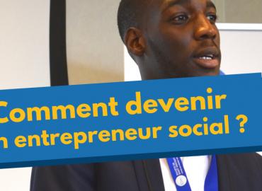 Comment devenir un entrepreneur social
